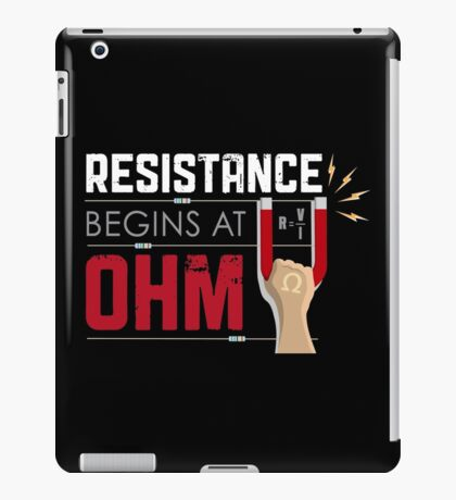 Resistance Begins at Ohm iPad Case/Skin