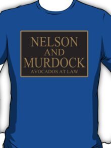 NELSON AND MURDOCK AVOCADOS AT LAW T-Shirt