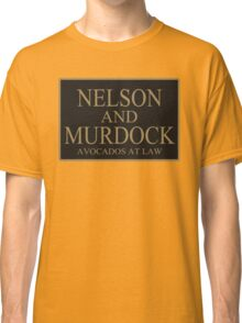 NELSON AND MURDOCK AVOCADOS AT LAW Classic T-Shirt