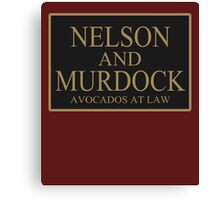 NELSON AND MURDOCK AVOCADOS AT LAW Canvas Print