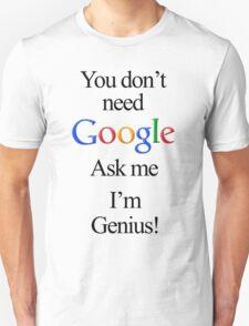 I'm Genius T-Shirt
