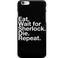 WAIT FOR SHERLOCK iPhone Case/Skin