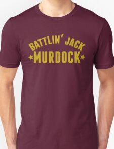 Battlin' Jack Murdock Unisex T-Shirt