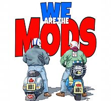 WE ARE THE MODS by TONYARTIST