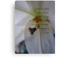 Always be yourself-inspiration Canvas Print