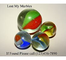 Lost My Marbles Photographic Print