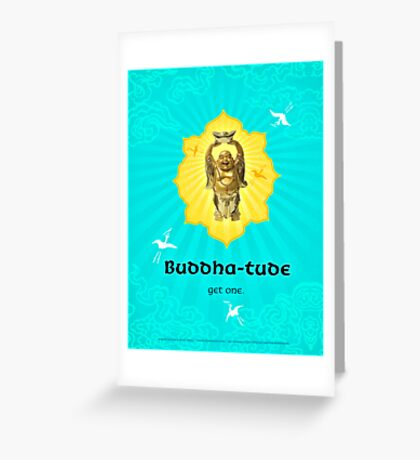 Buddha-tude Greeting Card