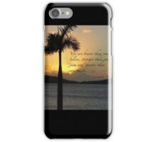What we believe is so very powerful! iPhone Case/Skin