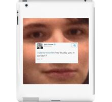 Hey Buddy You In London iPad Case/Skin