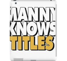 Manny Knows Titles iPad Case/Skin