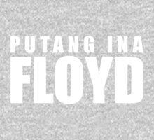 Putang Ina Floyd One Piece - Long Sleeve
