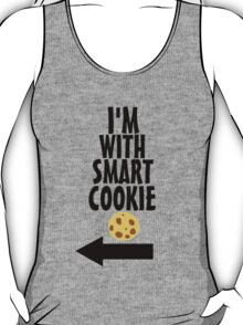 I'm With Smart Cookie T-Shirt