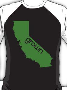 CA grown T-Shirt