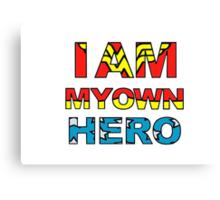 My Own Hero Wonder Woman Canvas Print