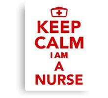 Keep calm I'm a nurse Canvas Print