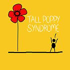 Tall Poppy Syndrome by Courtney Taylor