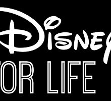 Disney For Life in white by AllieJoy224