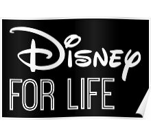 Disney For Life in white Poster