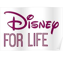 Disney For Life in purple Poster