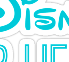 Disney For Life in blue Sticker