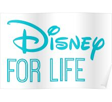 Disney For Life in blue Poster