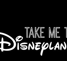 Take Me To Disneyland in white by AllieJoy224