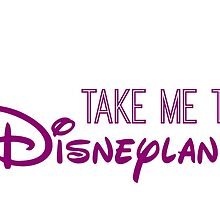 Take Me To Disneyland in purple by AllieJoy224