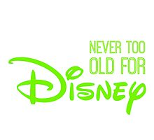 Never Too Old For Disneyland in green Photographic Print