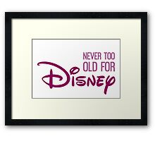 Never Too Old For Disneyland in purple Framed Print