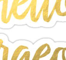 Hello Gorgeous Faux Gold Foil  Sticker