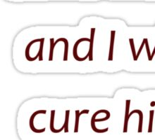 Carl Jung - Cure a sane man (Amazing Sayings) Sticker