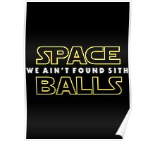 SB: We Ain't Found SITH Poster