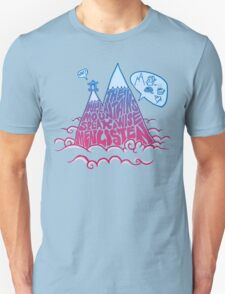 When the mountains speaks, wise men listen T-Shirt
