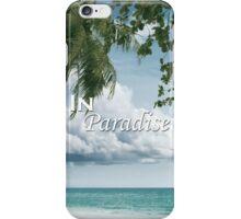 In Paradise iPhone Case/Skin