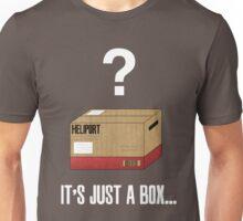 It's just a box... Unisex T-Shirt