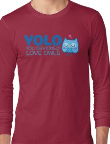 YOLO You Obviously Love Owls Long Sleeve T-Shirt
