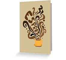 Espresso Greeting Card