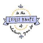 Leslie Knope by Liana Spiro