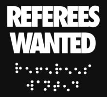 Referees Wanted by jephrey88