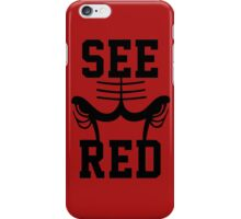See Red iPhone Case/Skin