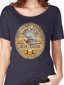 beer chasers Women's Relaxed Fit T-Shirt
