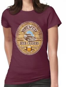 beer chasers Womens Fitted T-Shirt