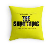 The Shiny Thing Throw Pillow