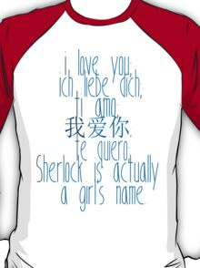 how to say i love you (johnlock) T-Shirt
