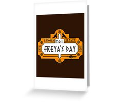 Thanks Odin It's Freya's Day Greeting Card