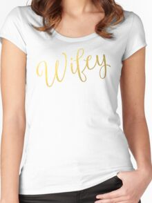 Wifey Faux Gold Foil Women's Fitted Scoop T-Shirt