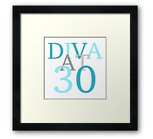 Diva At 30 Framed Print