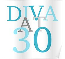 Diva At 30 Poster