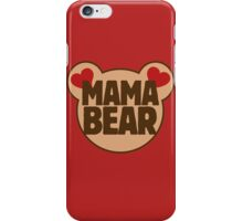 Mama bear iPhone Case/Skin