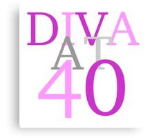 Diva At 40 Canvas Print